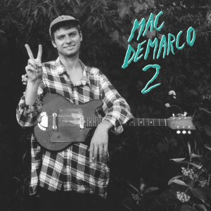 CT164-Mac-DeMarco-Cover_1400